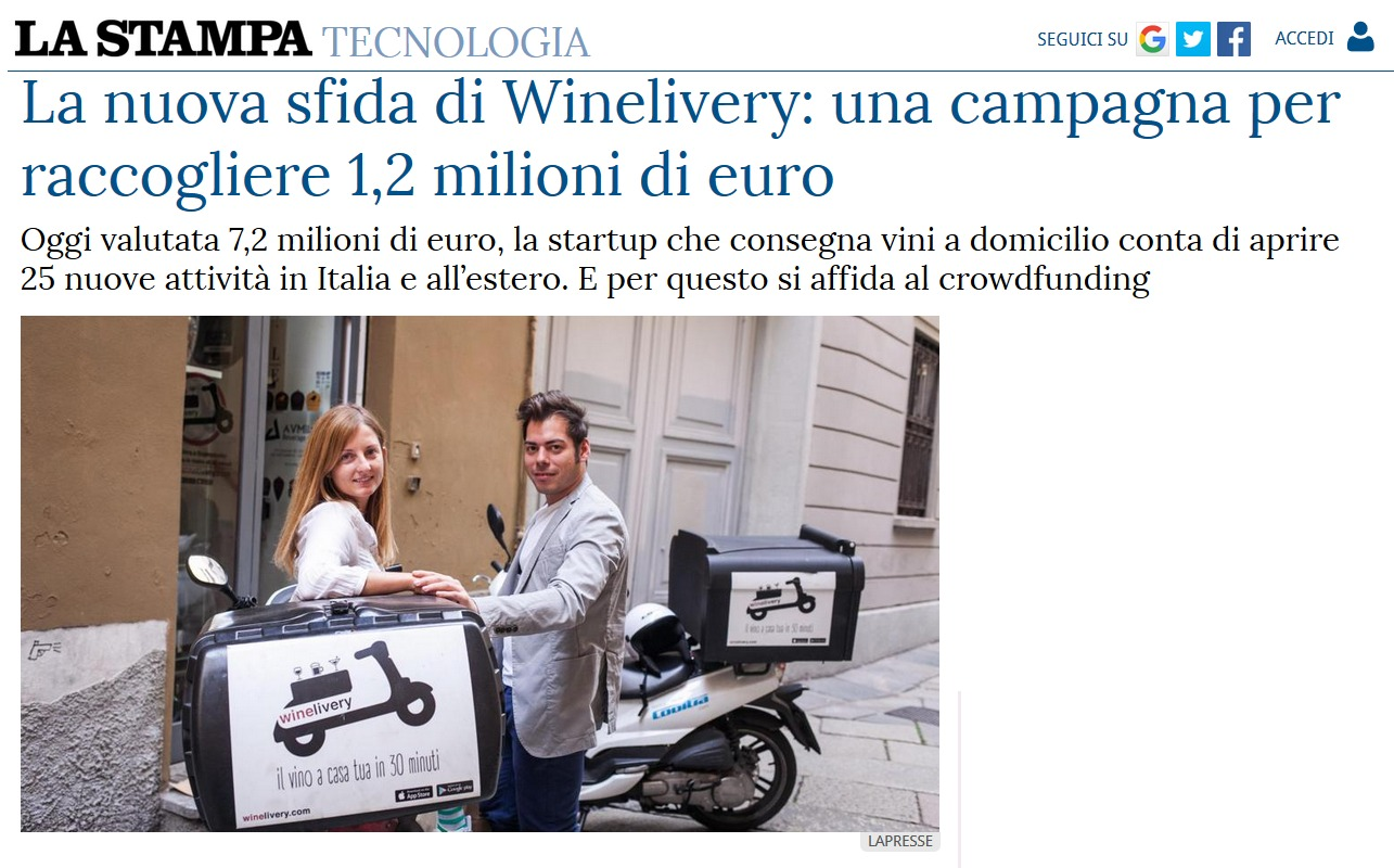La nuova sfida di Winelivery: una campagna per raccogliere 1,2 milioni di euro (La Stampa)